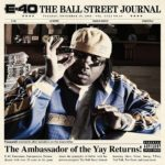 [CD Review] E-40, 'The Ball Street Journal' (Warner Bros.)