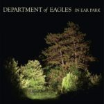 [CD Review] Department of Eagles, 'In Ear Park' (4AD)