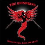 [CD Review] The Offspring, 'Rise and Fall, Rage and Grace' (Columbia)