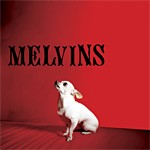 [CD Review] Melvins, 'Nude With Boots' (Ipecac)