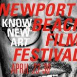 NBFF Confidential: This, That, the Other from Newport Beach Film Fest Opening TONIGHT