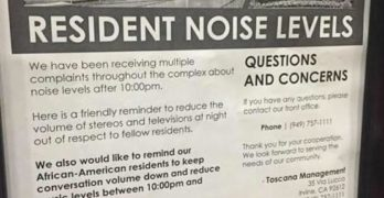 Fliers at Irvine Apartment Tells Black Residents to Stop Talking So Loud AND Keep Music Down