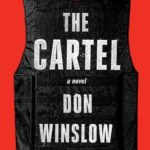 Don Winslow on Reluctantly Writing Again About Mexico's Drug Cartels