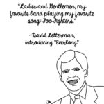 David Letterman Reacts To His Favorite Bands