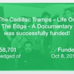 Yay! The Cadillac Tramps Doc Got Funded. Now What Happens?