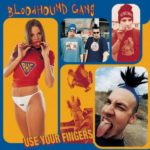 Bloodhound Gang's Debut: The 20th Anniversary You Shouldn't Have Skipped