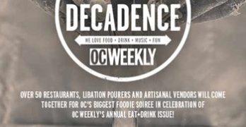 OC Weekly Decadence Ticket Prices Go Up This Week, So Buy Them TODAY!!!