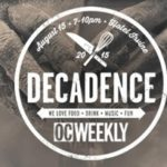 OC Weekly Decadence is THIS SATURDAY!