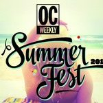 OC Weekly Summer Fest Pre-Sale Starts TODAY!