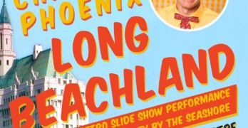 Charles Phoenix: Long Beachland
