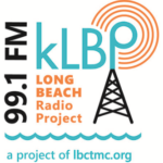 KLBP, Long Beach's New Low-Power FM, Officially Turns On the Switch