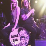 Playing Drums For Alice Bag Changed My Life