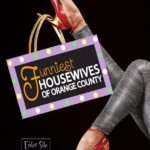 Funniest Housewives of Orange County