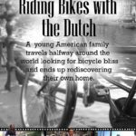 Riding Bikes With the DUtch