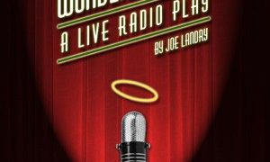It's a Wonderful Life – A Live Radio Play