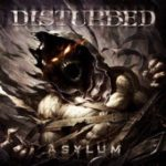 Uproar Festival's Headliners Charttoppers:  Disturbed's 'Asylum' Hit No. 1 on Billboard Today
