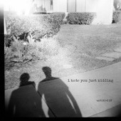 Local Record Review: I Hate You Just Kidding from Costa Mesa