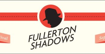 A Shadowy Month in Fullerton