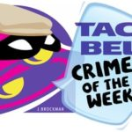 Taco Bell Crime of the Week: Punching Out Glass Doors!