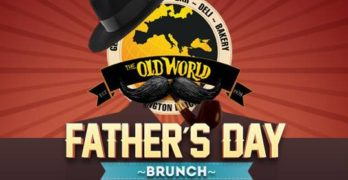 Father's Day Champagne Brunch at Old World