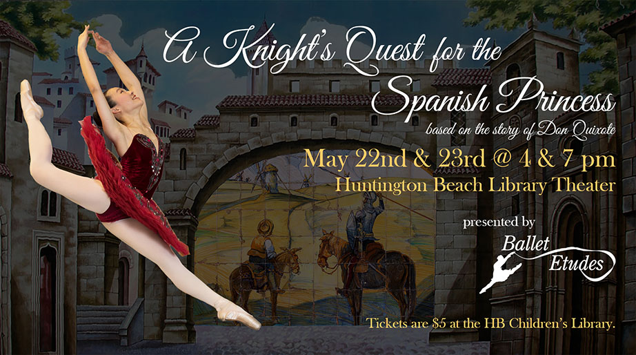 Ballet Etudes presents 'A Knight's Quest For the Spanish Princess'