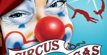 The Big One is Back – Circus Vargas!