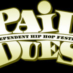 Paid Dues Independent Hip-Hop Festival