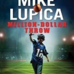 Mike Lupica's Million Dollar Thousand Dollar Free Publicity Throw