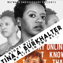 A Night with Tina A. Burkhalter : My Life in Two Acts, Thurs. 6/21, 7:30PM