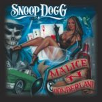 Release the Sounds: Snoop Dogg, 'Malice n Wonderland'