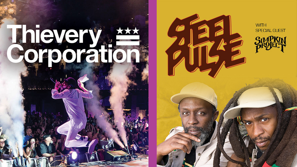 Thievery Corporation, Steel Pulse, Simpkin Project