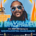 Wright Records Presents: DJ Snoopadelic A.K.A. Snoop Dogg LIVE! Saturday, August 18th