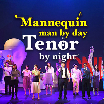 Mannequin Man by Day, Tenor by Night